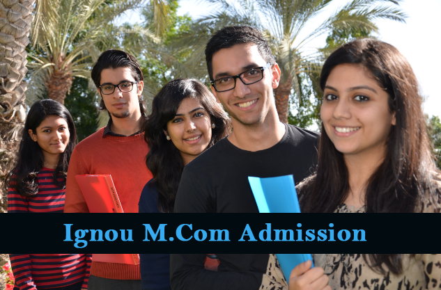 Ignou M.Com Admission