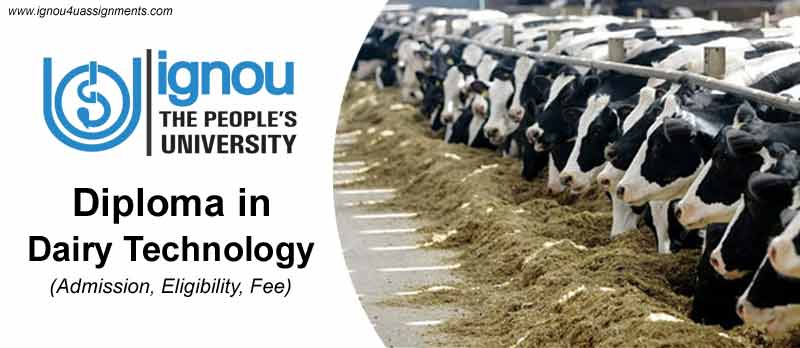 ignou diploma in dairy technology programme admission