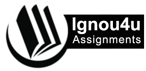 IGNOU ASSIGNMENTS